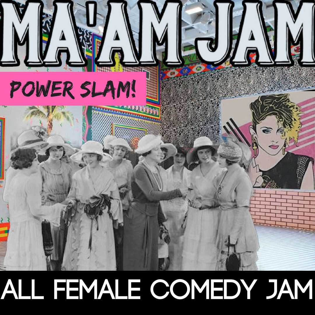 Ma'am Jam Power Slam