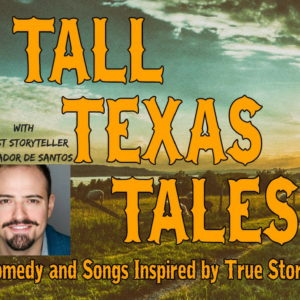 General Admission – Tall Texas Tales – June 15