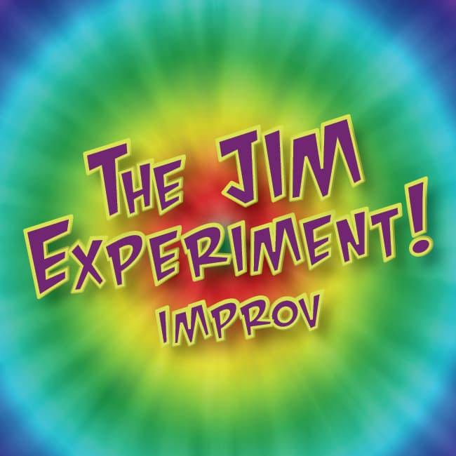 The J.I.M. Experiment- Interactive Improv Comedy!