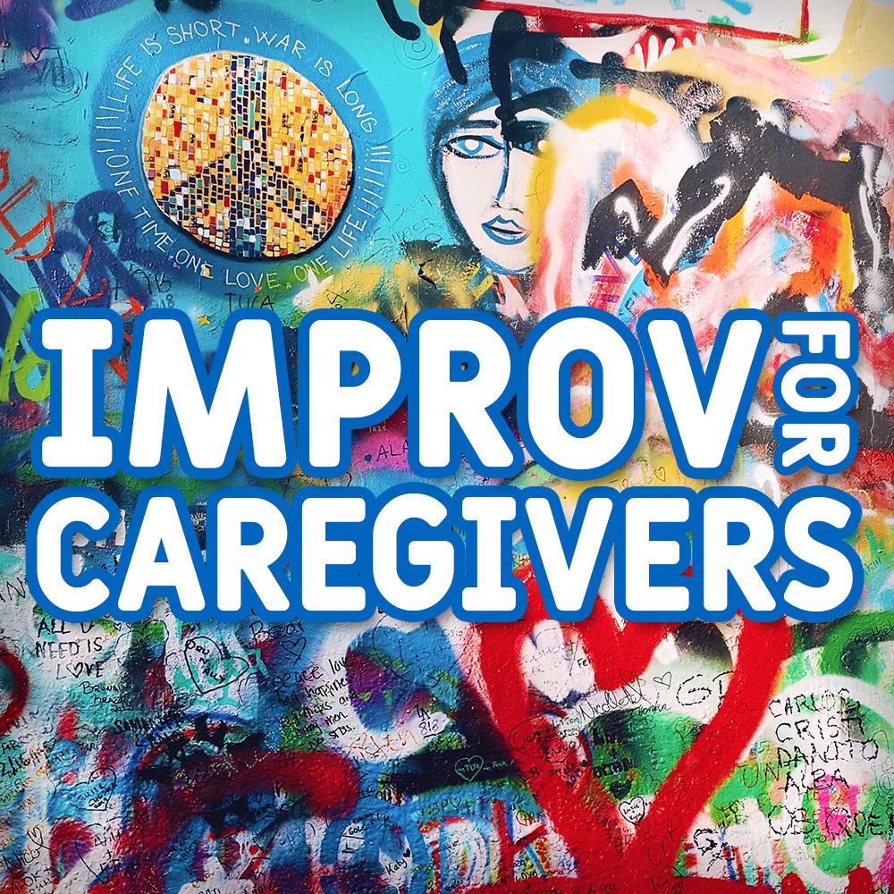 Improv for Caregivers – July